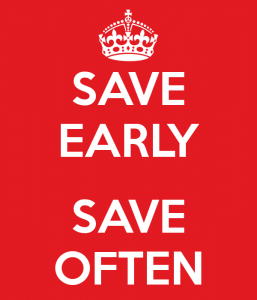 save-early-save-often